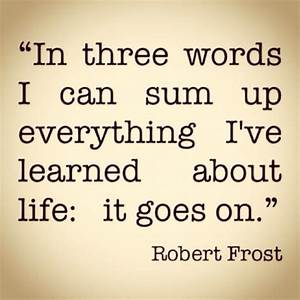 In Three Words I Can Sum Up Everything I've Learned About ...