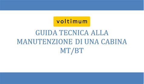 cabina elettrica mt bt guida tecnica manutenzione cabina elettrica mt bt