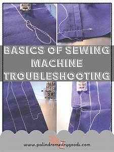 Basics Of Sewing Machine Troubleshooting  U00b7 How To Sew