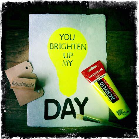 Brighten Up My Life Quotes