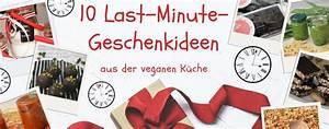 Last Minute Geschenkideen : 10 last minute geschenkideen aus der veganen k che sch rzentr gerin ~ Orissabook.com Haus und Dekorationen