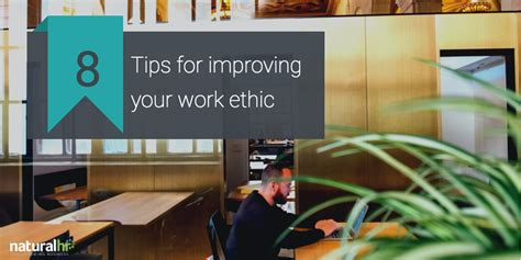 8 Tips For Improving Your Work Ethic
