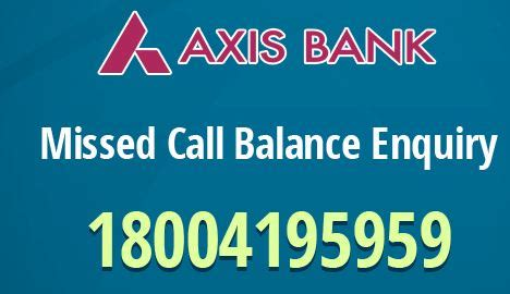 Maybe you would like to learn more about one of these? Axis Bank Balance Enquiry Phone Number   Missed Call Alert Number   Customer Care Numbers Toll ...