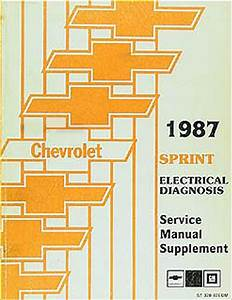 1987 Chevy Sprint Electrical Diagnosis Service Manual