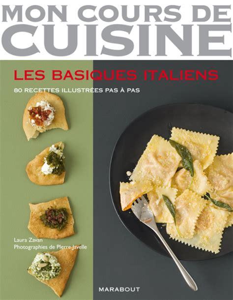 les basiques italiens zavan cuisine italienne