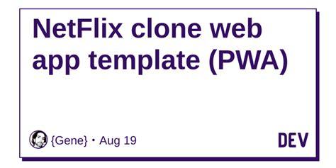 basic html css javascript website template github netflix clone web app template pwa dev community