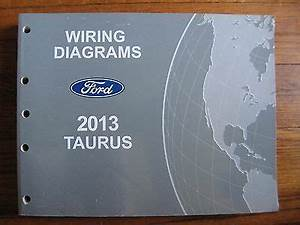 2013 Ford Taurus Electrical Wiring Diagram Service Shop