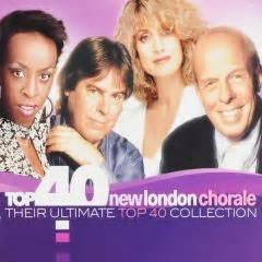 Top 40 New London Chorale  Their Ultimate Top 40