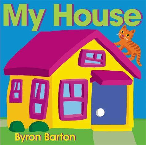 My House  Byron Barton Hardcover