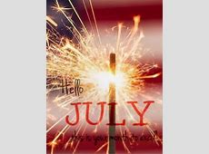 Hello July, This Is Your Month To Excel Pictures, Photos