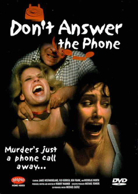 don t answer the phone don t answer the phone