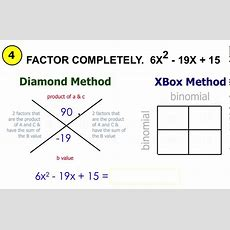 Factoring Trinomials (ax^2 + Bx + C) Using Diamond & Xbox Method Youtube