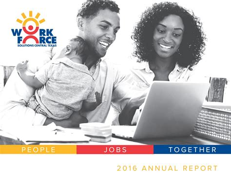 Workintexas Resume by Workforce Solutions Central 2016 Annual Report By