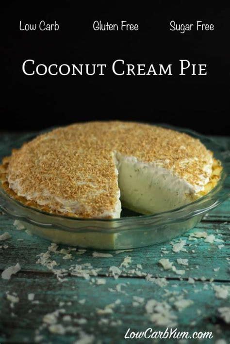 sugar  coconut cream pie  carb yum