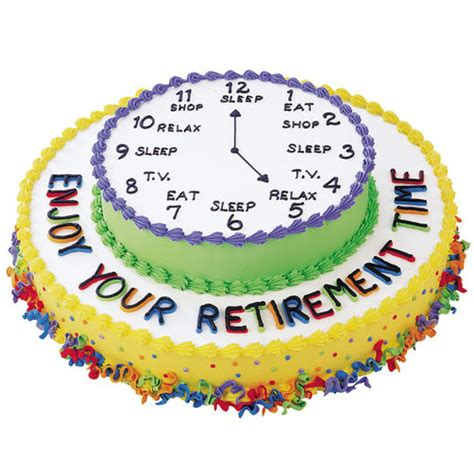 cake decorating schedule enjoy your retirement cake wilton