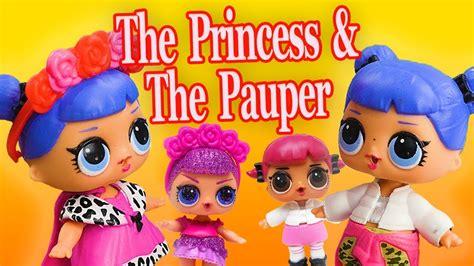 lol surprise dolls perform  princess   pauper