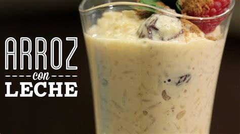 como preparar arroz  leche cocina fresca youtube