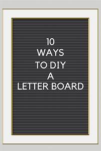 10 ways to diy a letter board mad in crafts With diy letter board