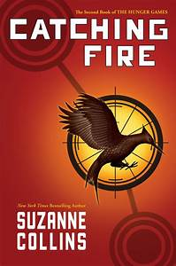 Catching Fire  Book 2 In The Hunger Games   U2013 Suzanne