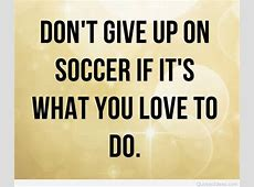 Download Soccer Quotes Wallpaper Gallery