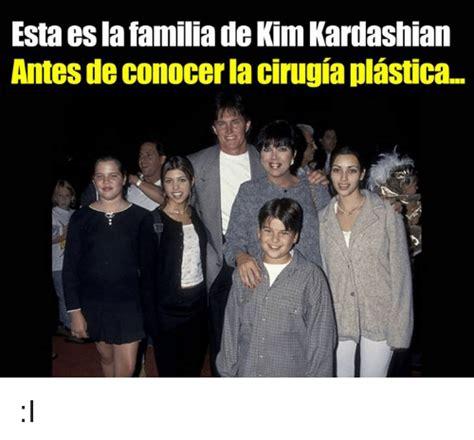 Memes De Kim Kardashian - esta es la familia de kim kardashian antes de conocerla