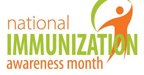 August Is National Immunization Awareness Month: Are You ...