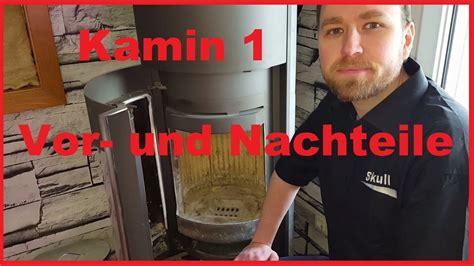 Kamin 1 Justus Faro Plus Vor Und Nachteile Youtube