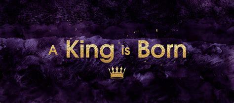 king  born
