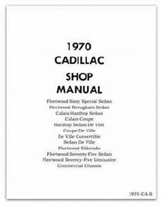 1970 Cadillac Workshop Manual