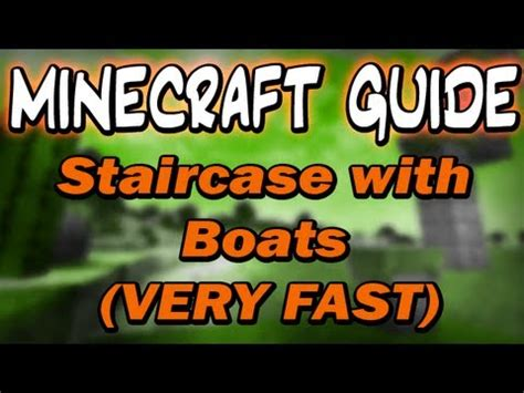 Minecraft Boat Piston by Minecraft Guide Staircase With Boats Fast No