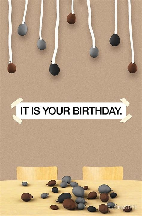 """""""the Office  It Is Your Birthday"""" Greeting Cards By Husman123 Redbubble"""