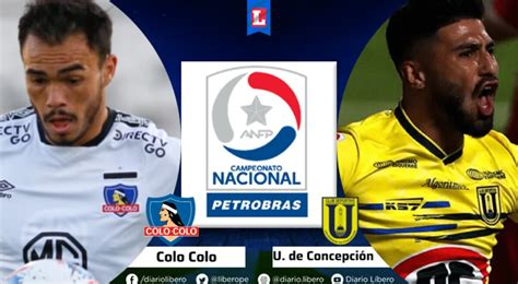 Ver Colo Colo vs U de Concepcion EN VIVO Estadio TNT ...
