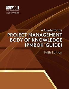 Pdf  Project Management Body Of Knowledge  Pmbok Guide