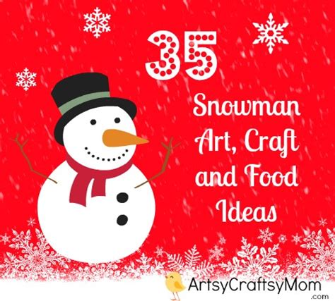 creative christmas art and craft 35 creative and snowman craft food ideas artsy craftsy