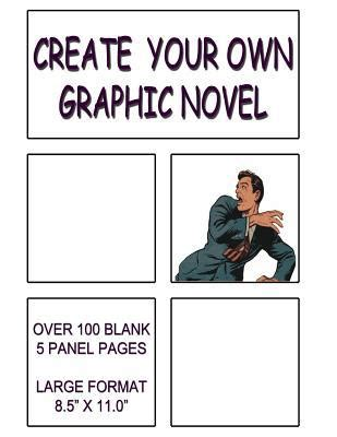 Making a graphic novel will teach you everything there is to know about creating graphic novels and comic books from start to finish. Create Your Own Graphic Novel : Template with Over 100 ...