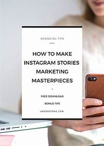 How to make instagram stories marketing masterpieces in 9 for Tips to make home theater ideas become true