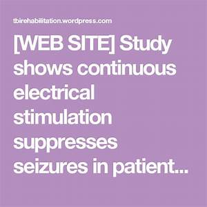 Web Site  Study Shows Continuous Electrical Stimulation
