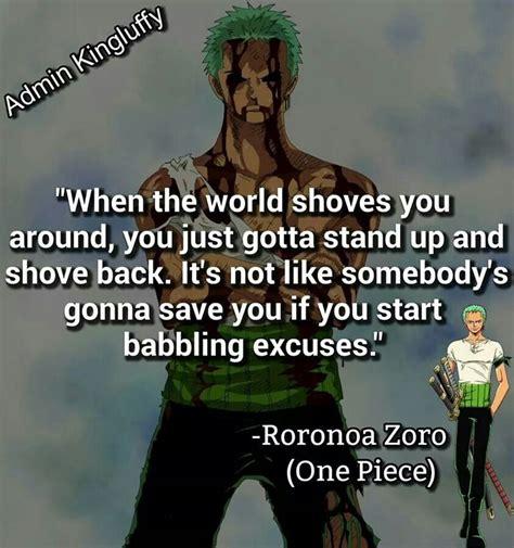 roronoa zoro quote zoro  piece  piece quotes