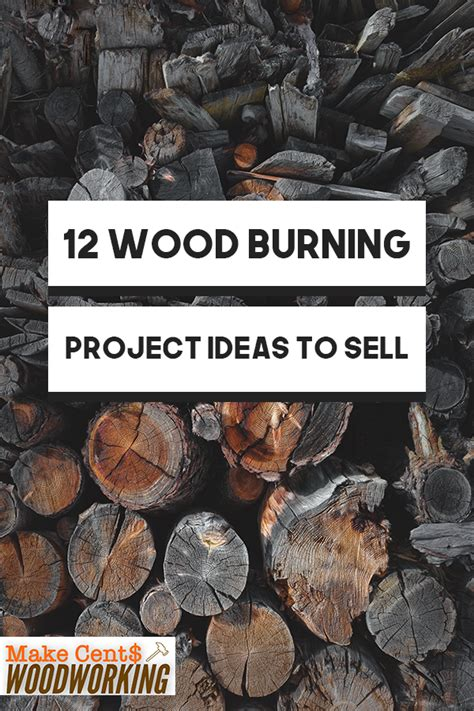 wood burning project ideas  sell wood wood burning