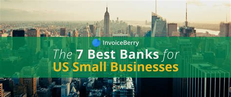 best start up business bank account 7 best banks for us small businesses invoiceberry