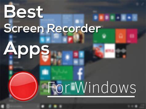 best screen recorder for pc best screen recorders top 7 screen capture software 2015