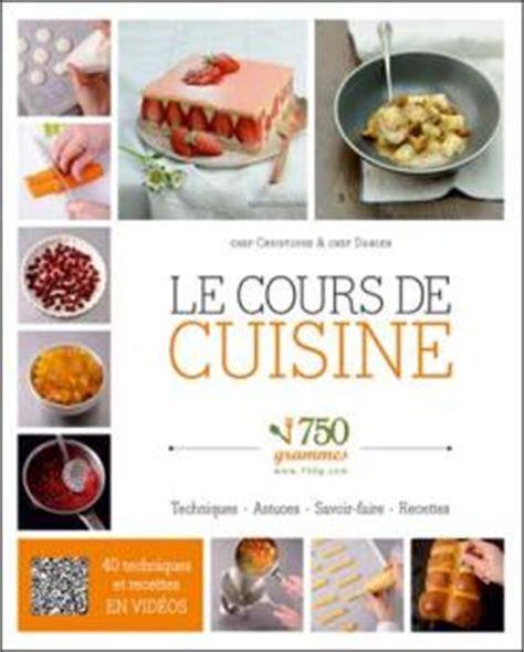 750g fiche de cuisine le cours de cuisine 750 grammes toutes les littératures