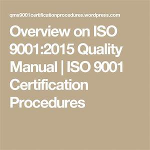 Overview On Iso 9001 2015 Quality Manual