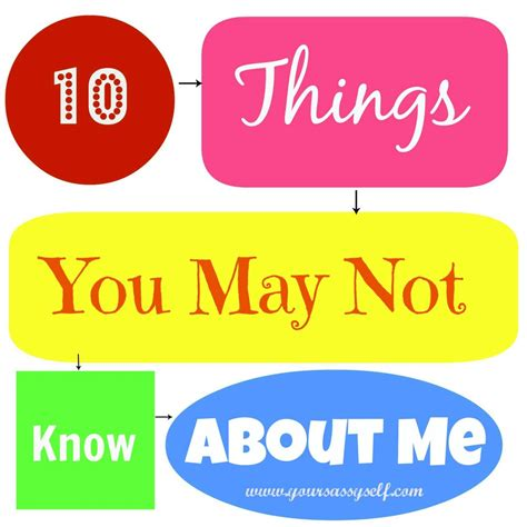 10 things you may not know about me your sassy self