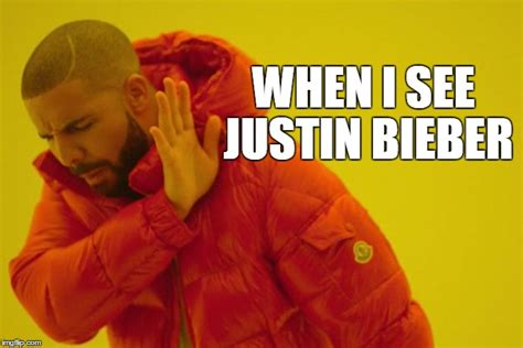 Hotline Bling Memes - i know when that bieber bling imgflip