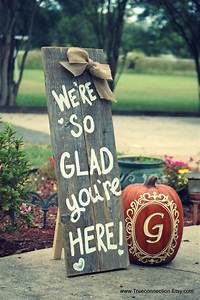 Standing, Fall, Porch, Sign, Welcome, Sign, Home, Were, So, Glad, Your, Here, Yard, Sign, Name, Farm, Sign, Yard