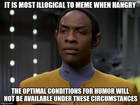 Star Trek Voyager Meme - don t meme when hangry imgflip