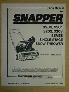 Snapper Snow Thrower 3200  3201  3202  3203  Single Stage