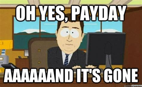 Payday Memes - payday meme images reverse search