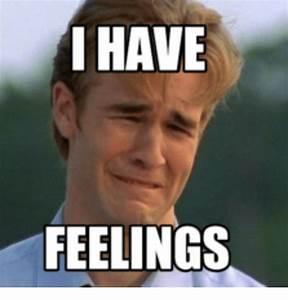 feelings meme - 28 images - caught feelings meme like ...